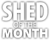 Shed of the Month